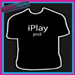 I PLAY POOL NOVELTY GIFT FUNNY PLAYER SLOGAN TSHIRT